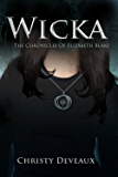 Wicka: The Chronicles of Elizabeth Blake