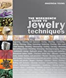 The Workbench Guide to Jewelry Techniques