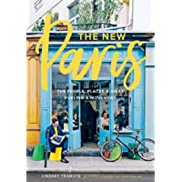 """New Paris: """"The People, Places, and Ideas Fueling a Movement"""""""