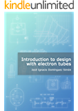 Introduction to design with electron tubes