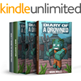 Diary of a Drowned Trilogy: Books 1-3 (3-Book Box Set): Diary of a Drowned Box Sets 1 (An Unofficial Minecraft Book for…