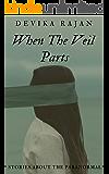 When The Veil Parts