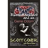 Lynyrd Skynyrd, Ronnie Van Zant, and Me … Gene Odom