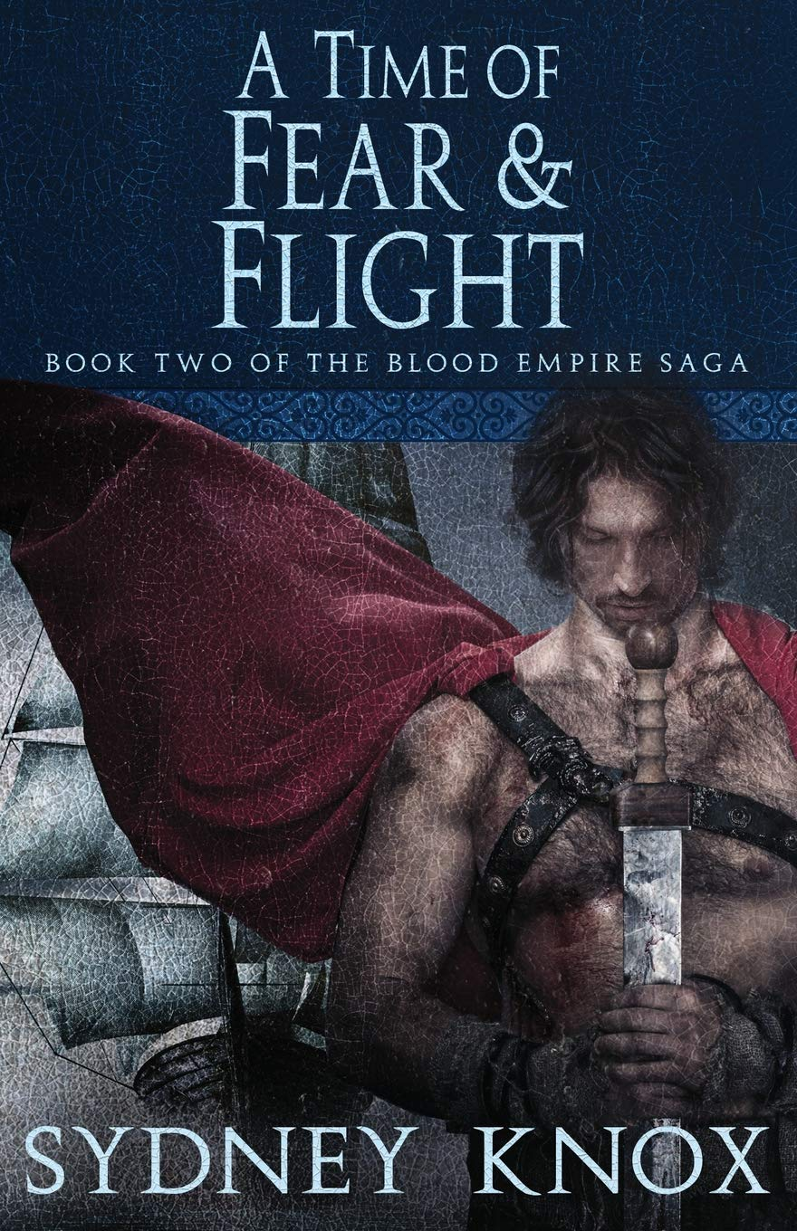 Read Online Blood Empire Book Two: A Time of Fear & Flight (Volume 2) ebook