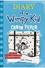 Cabin Fever (Diary of a Wimpy Kid, Book 6) Kindle Edition