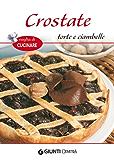 Crostate, torte e ciambelle (Voglia di cucinare) (Italian Edition)