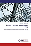 Learn Yourself Staad.Pro V8i