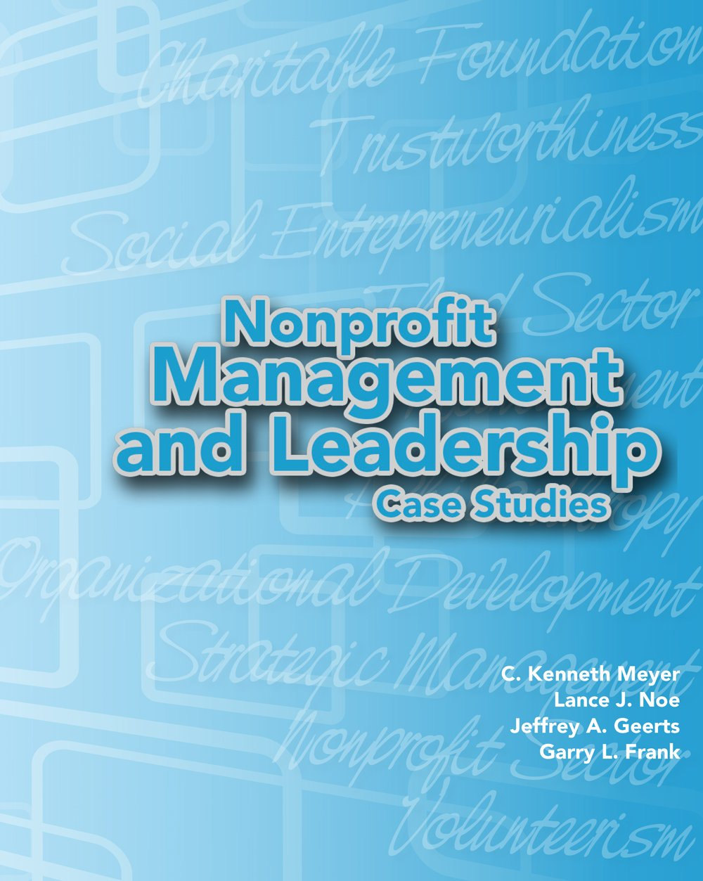 Nonprofit Management and Leadership Case Studies PDF