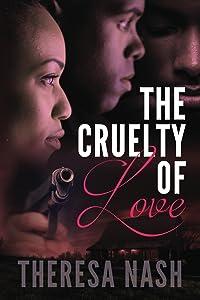 The Cruelty of Love