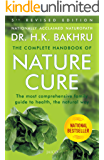 The Complete Handbook of Nature Cure (5th Edition): Comprehensive Family Guide to Health the Nature Way