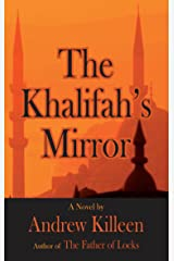 The Khalifah's Mirror (Dedalus Original Fiction In Paperback) Kindle Edition