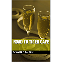Road to Tiger Cave (English Edition)