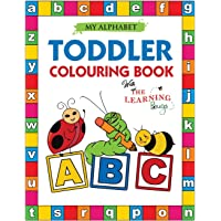My Alphabet Toddler Colouring Book with The Learning Bugs: Fun Colouring Books for Toddlers & Kids Ages 2, 3, 4 & 5 - Activity Book Teaches ABC, ... Prep Success