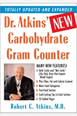 Dr. Atkins' New Carbohydrate Gram Counter: More Than 1200 Brand-Name and Generic Foods Listed with Carbohydrate, Protein, and Fat Contents Kindle Edition