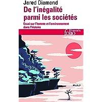 De l'inégalité parmi les sociétés: Essai sur l'homme et l'environnement dans l'histoire