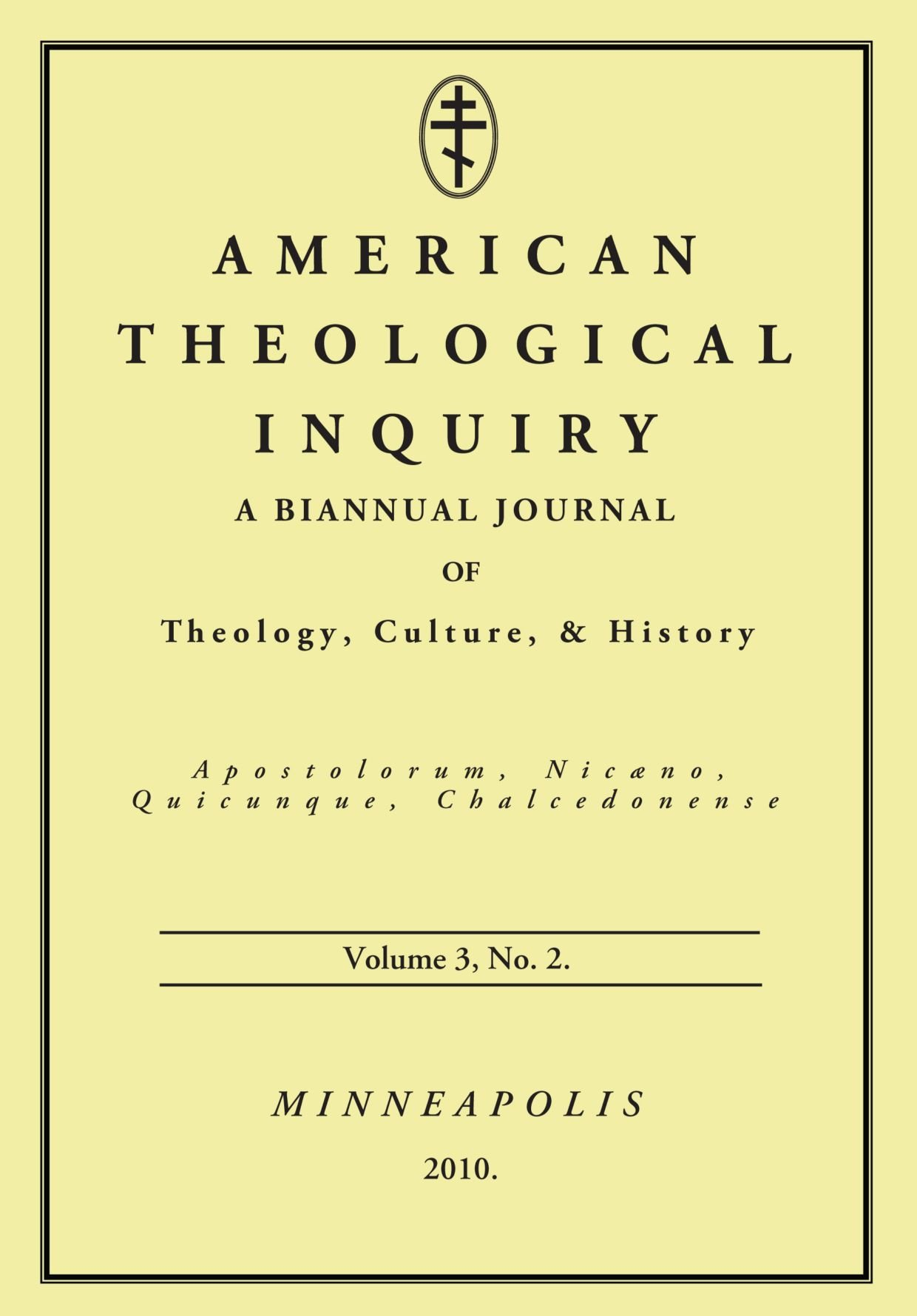American Theological Inquiry, Volume Three, Issue Two: ebook