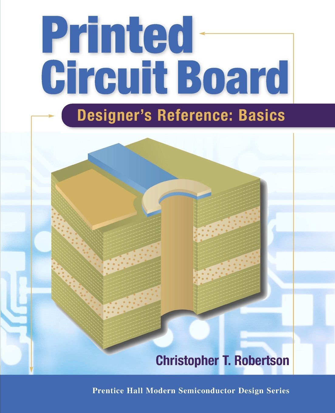 Buy Printed Circuit Board Designers Reference Basics Prentice Designer Images Hall Modern Semiconductor Design Book Online At Low Prices In India