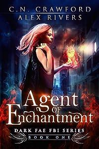 Agent of Enchantment (Dark Fae FBI Book 1)