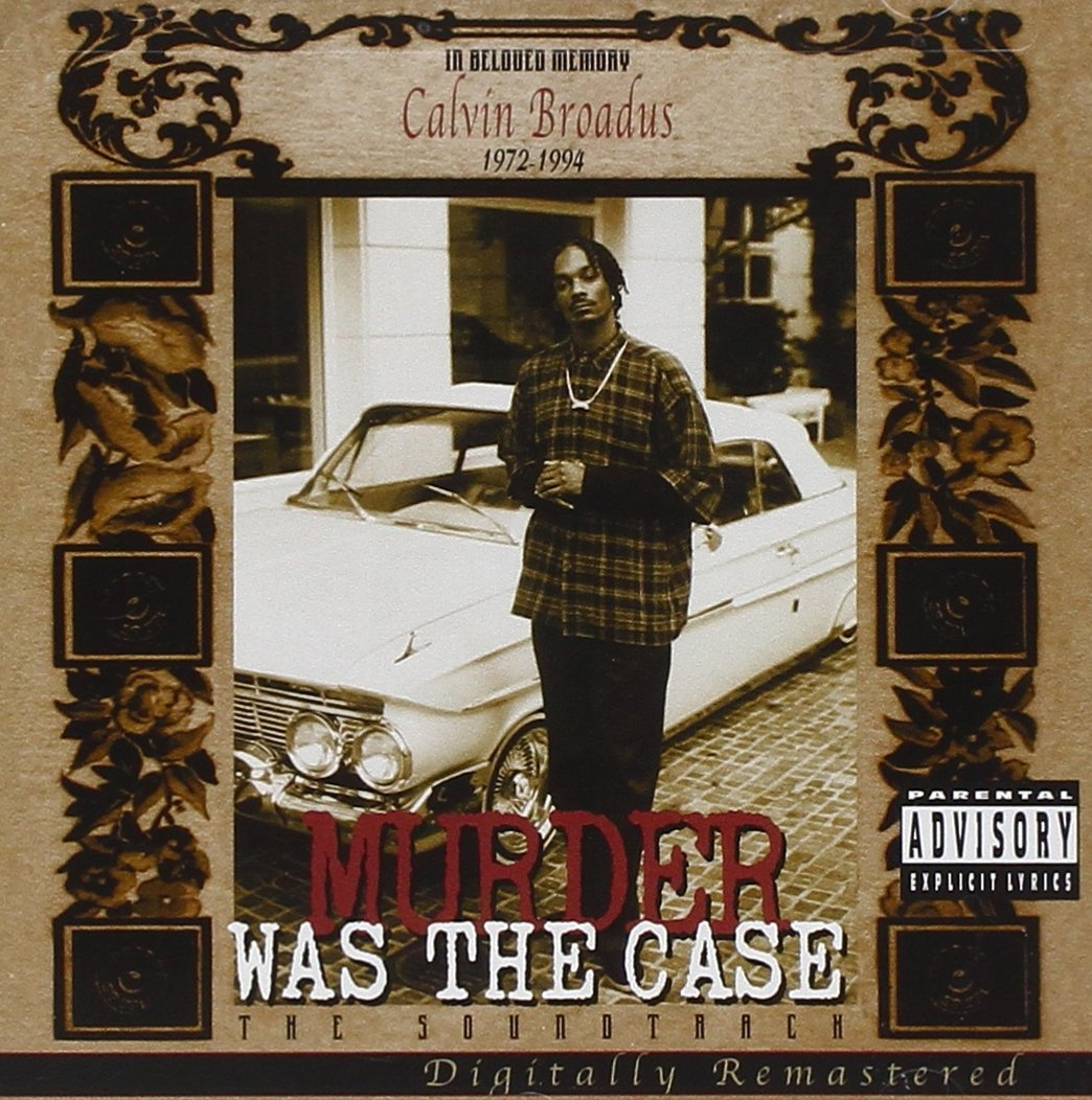 Murder Was the Case: The Soundtrack by DEATH ROW