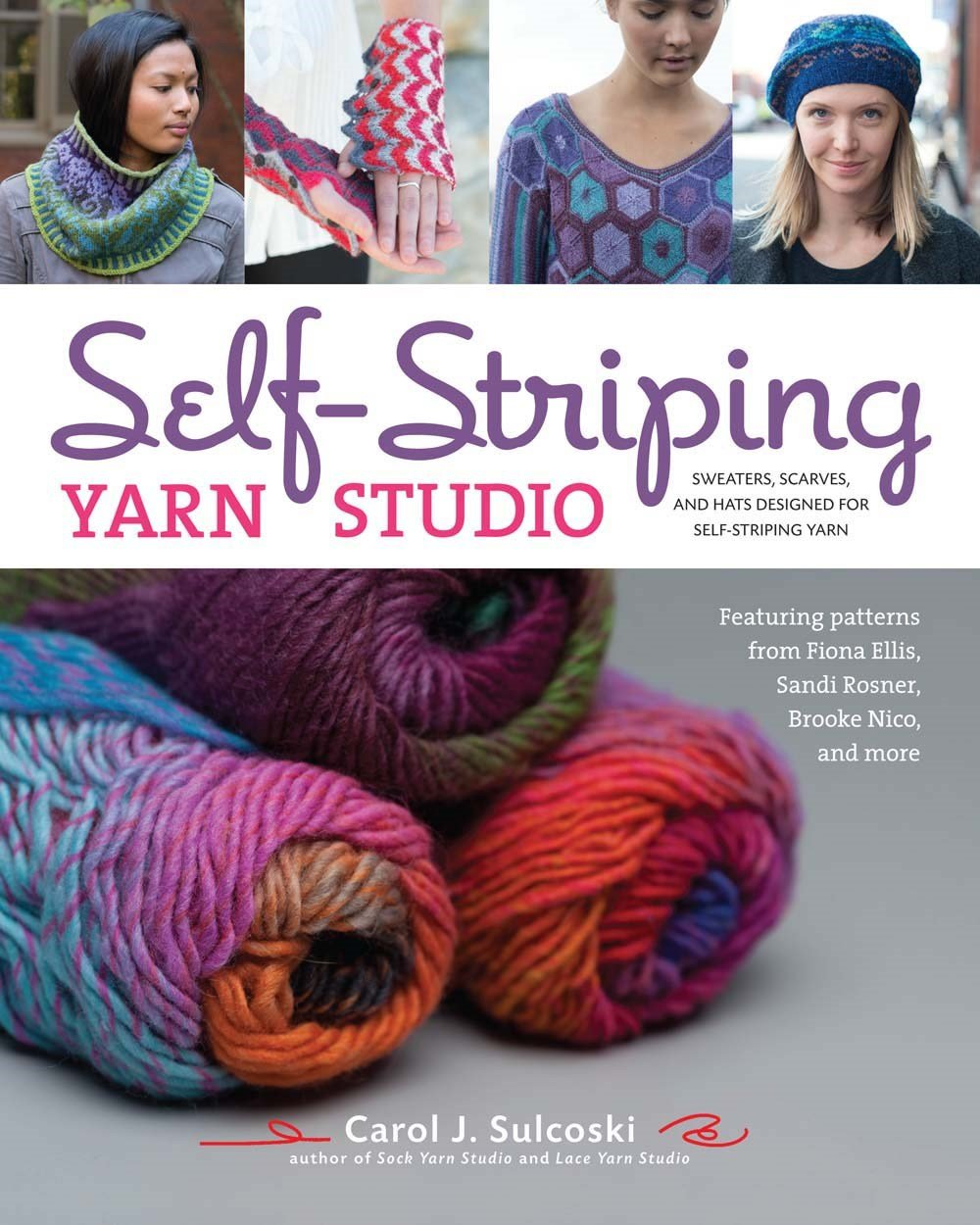 Self-Striping Yarn Studio: Sweaters, Scarves, and Hats Designed for ...