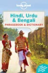 Lonely Planet Hindi, Urdu & Bengali Phrasebook & Dictionary 5th Ed.: 5th Edition