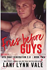Fries Before Guys (SWAT Generation 2.0 Book 2) Kindle Edition