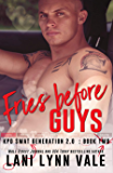 Fries Before Guys (SWAT Generation 2.0 Book 2)