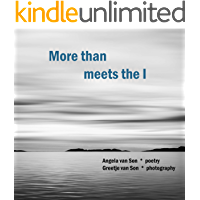 More than meets the I: The light, the dark and the beautiful (Poetry and photography to make you wonder Book 1) book cover