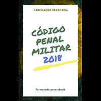 Código Penal Militar: 2018 (Direto ao Direito Livro 14)