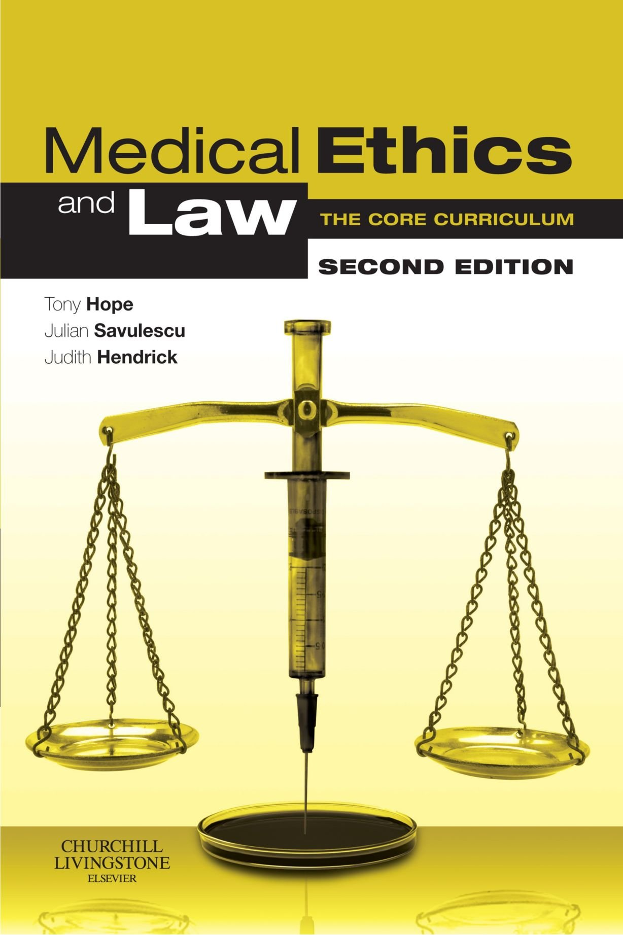 Medical Ethics And Law, Second Edition: The Core Curriculum: Amazon:  Tony Hope: 9780443103377: Books