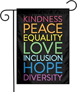 Juhucc Kindness Peace Equality Love Inclusion Hope Diversity Flag Double-Sided Garden Flags Banner Car Flag for American Flag Decoration Outdoor Flag 12.5 X18 in