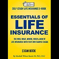Essentials of Life Insurance: A Self-Study Manual