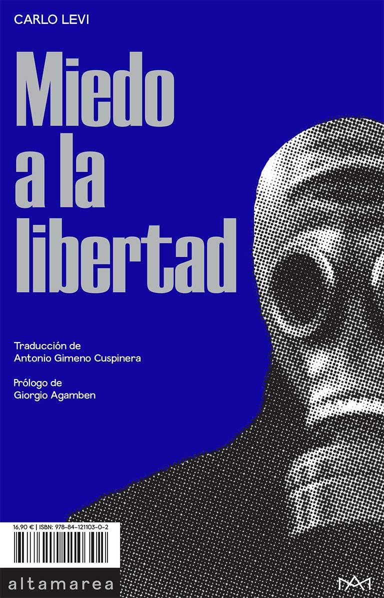 Miedo a la libertad: 06 (Ensayo): Amazon.es: Carlo Levi, Giorgio ...