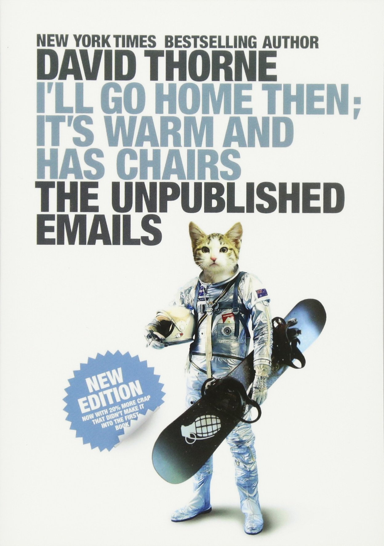 Download I'll Go Home Then, It's Warm and Has Chairs. The Unpublished Emails. pdf epub