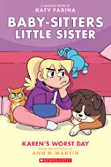Karen's Worst Day (Baby-sitters Little Sister Graphic Novel #3) (Baby-Sitters Little Sister Graphix) Kindle Edition