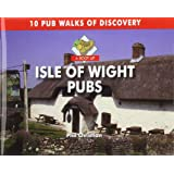 A Boot Up Isle of Wight Pubs: 10 Pub Walks of Discovery