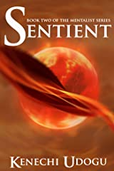 Sentient (The Mentalist Series Book 2) Kindle Edition