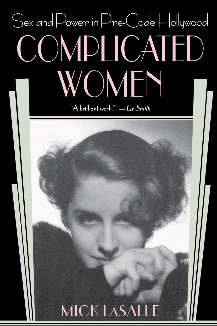 Complicated Women: Sex and Power in Pre-Code Hollywood pdf epub