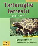 Tartarughe terrestri. Sane e felici