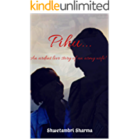 Pihu...: An Ardent Love Story of an Army Wife!