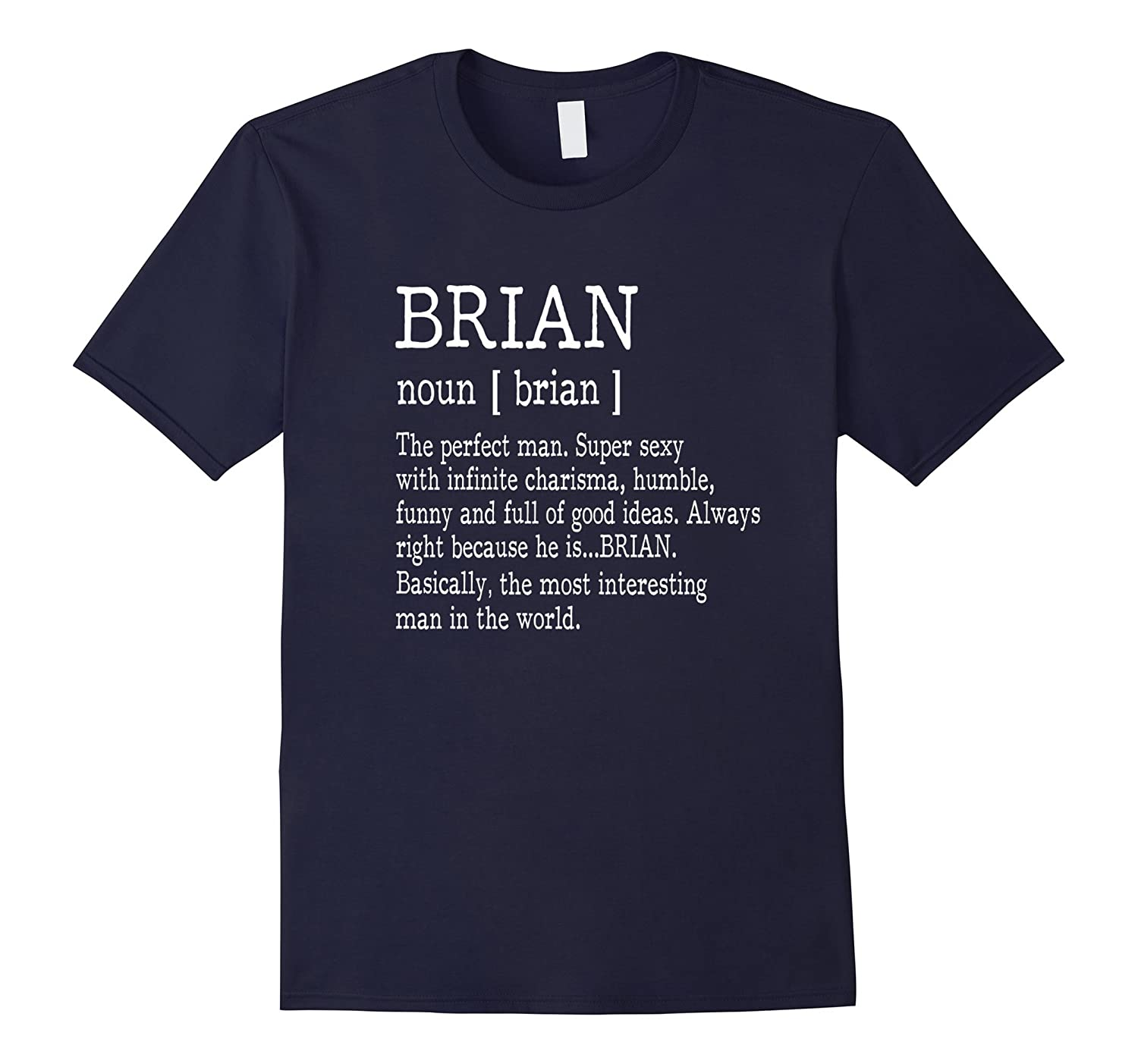 Adult Definition - First Name Brian Men T-Shirt Funny-Rose