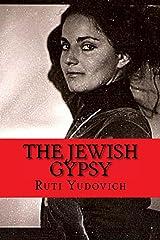 The Jewish Gypsy Kindle Edition