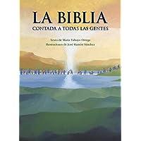 La Biblia contada a todas las gentes