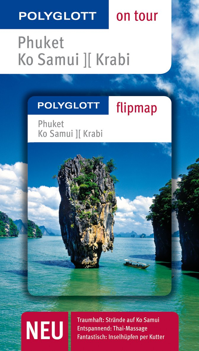 POLYGLOTT on tour Reiseführer Phuket/Ko Samui/ Krabi: Polyglott on tour mit Flipmap