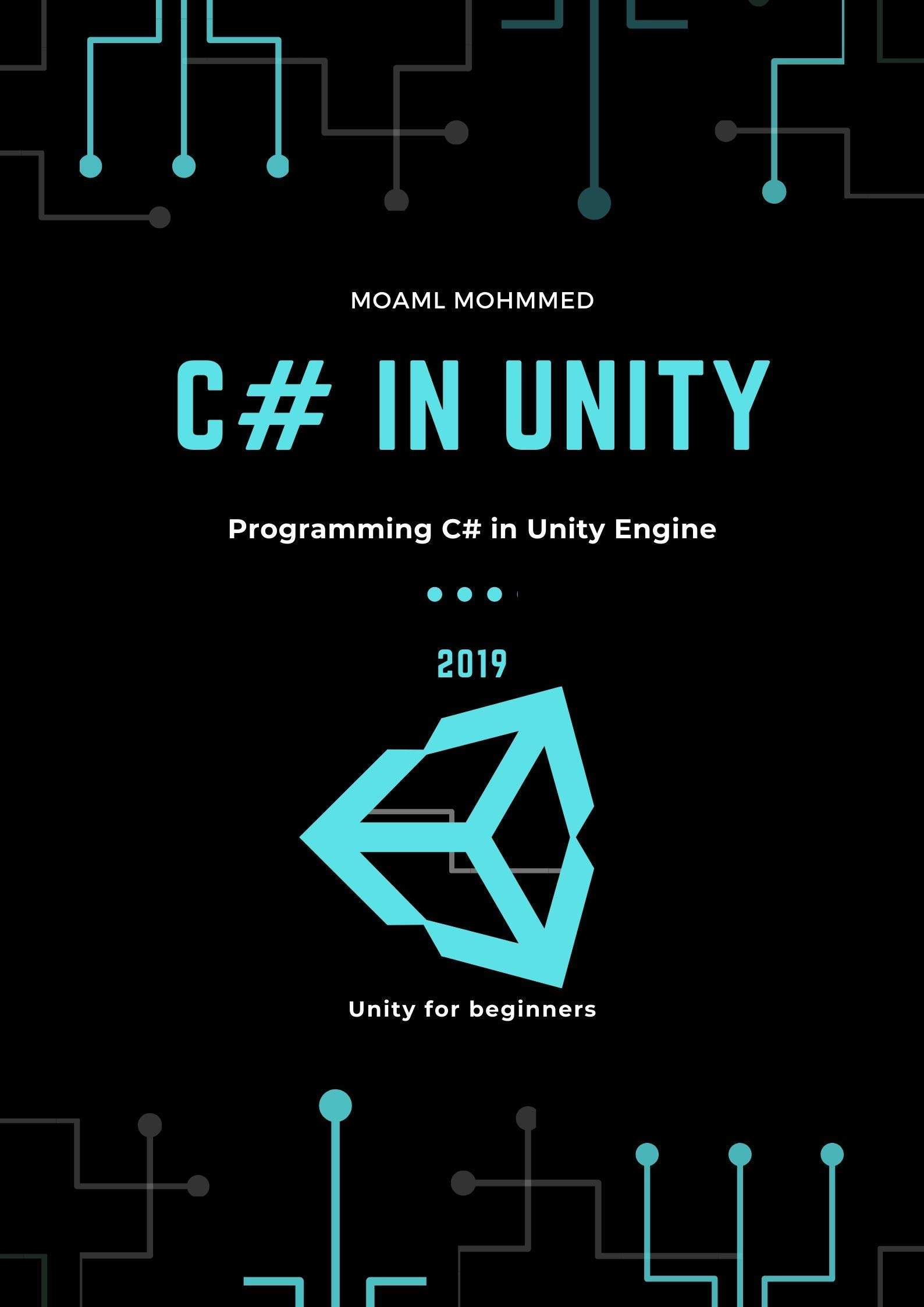 C  In Unity  Programming C  In Unity Engine A Guide Book For Beginners  English Edition