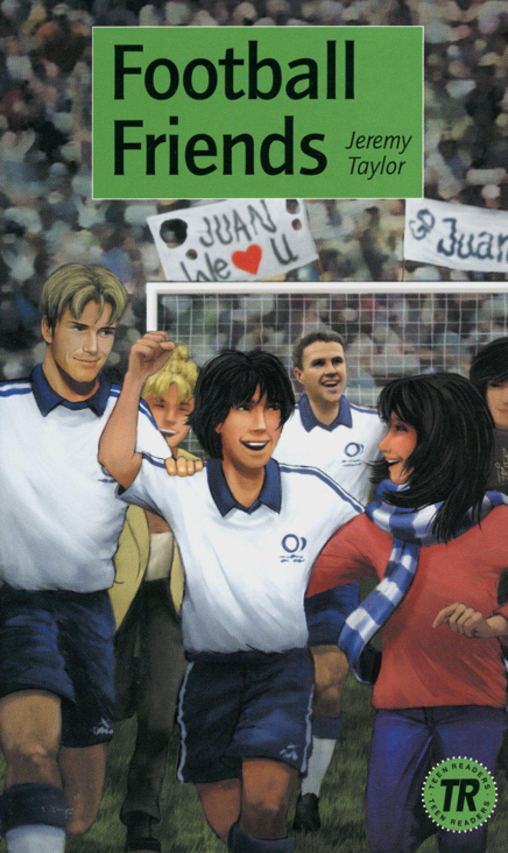 Football Friends: Englische Lektüre für das 3. Lernjahr (Teen Readers (Englisch))