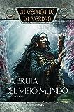 La bruja del Viejo Mundo (La Espada de la Verdad)