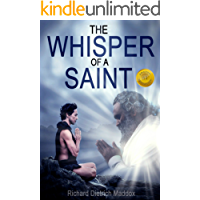 The Whisper of a Saint: A Search for the Permanent Bliss of Enlightenment