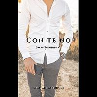 Con te no (Donne Tremende Vol. 1)