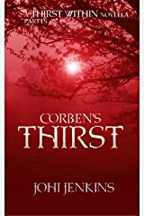 Corben's Thirst: The Thirst Within Part 1.5 Kindle Edition